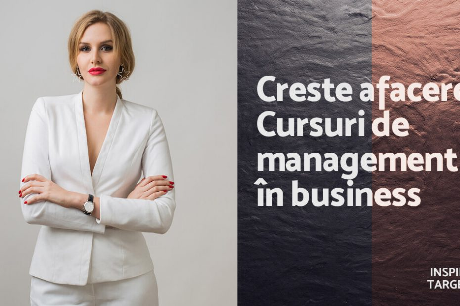 cursuri de management - Inspiratie Targetata