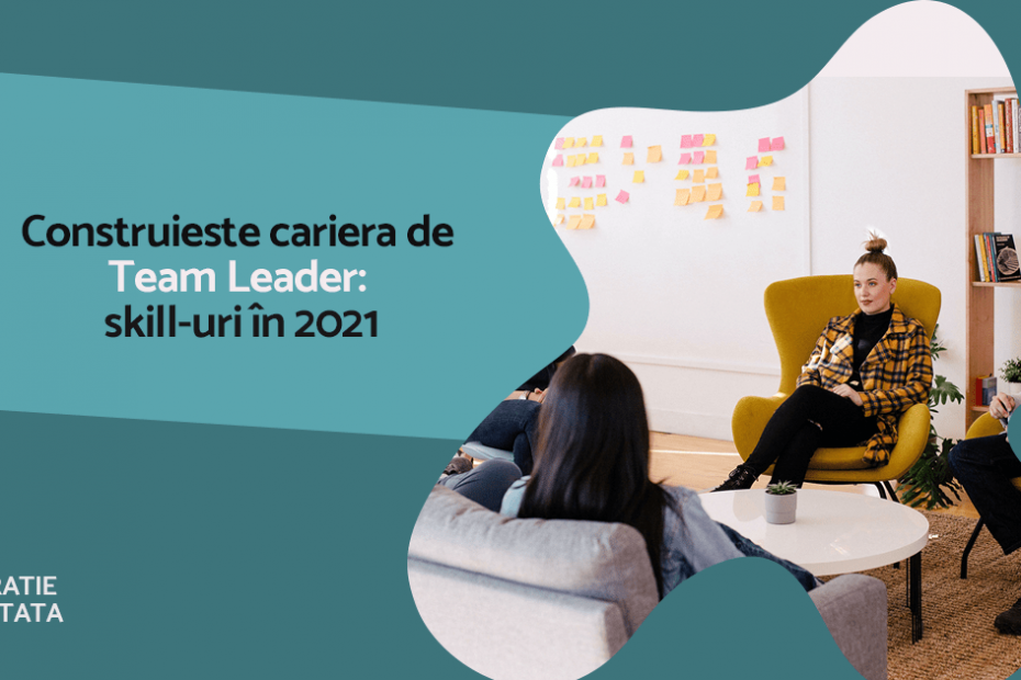 cariera manager, team leader 2021